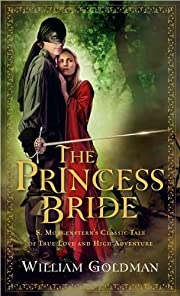 The Princess Bride (text only) by W. Goldman…