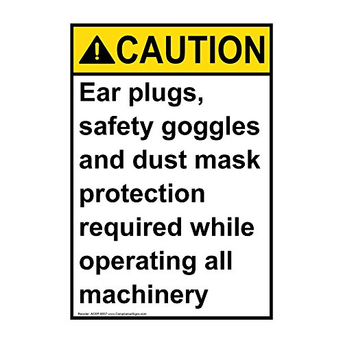 - ComplianceSigns Vertical Vinyl ANSI CAUTION PPE Required While Operating Machinery Labels, 5 x 3.50 in. with English Text, White, pack of 4