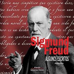 Algunos escritos de Sigmund Freud [Some Writings of Sigmund Freud]