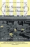 img - for The Season of Lillian Dawes: A Novel book / textbook / text book