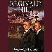 Child's Play: Dalziel and Pascoe Series, Book 9 | Reginald Hill