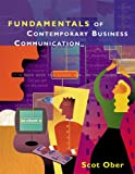 Fundamentals of Business Communication, Scot Ober, 0618073728