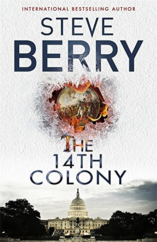 The 14th Colony: Book 11 (Cotton Malone, Band 11)