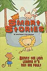 Benny the lion learns it's not his fault (Smart Stories Book 5)