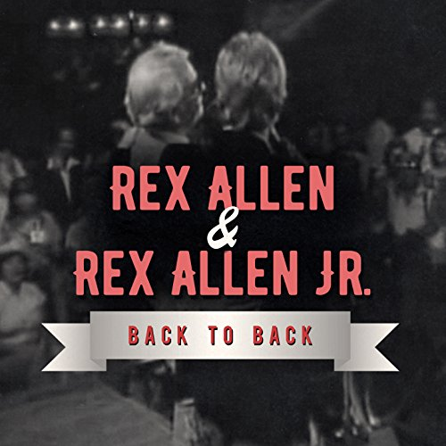 Back to Back: Rex Allen & Rex ...