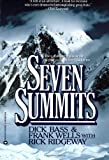 Seven Summits by Dick Bass front cover