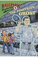Ballpark Mysteries #2: The Pinstripe Ghost Kindle Edition