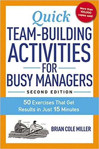 Quick Team-Building Activities for Busy Managers: 50