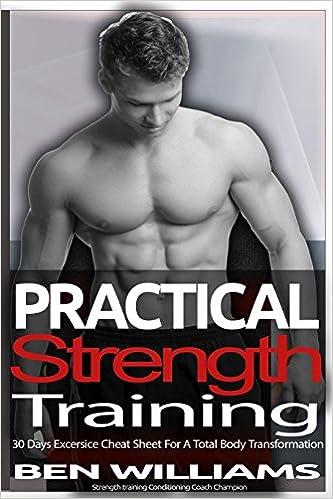 practical strength training 30 days secret exercise cheat sheet for