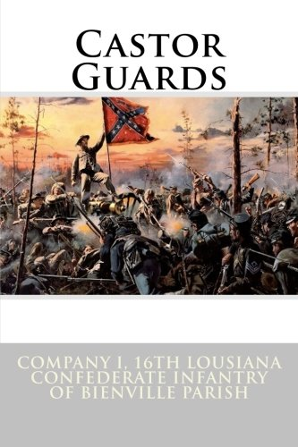 Castor Guards (150th anniversary of the CIvil War in Louisiana)