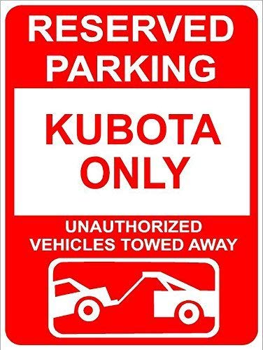 8x12 inch Aluminum KUBOTA Reserved Parking only Family Name Novelty Sign Wall Decor