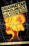 The Manhattan Project: Big Science and the Atom Bomb (Revolutions in Science), Jeff Hughes, 1840465042