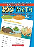 100 Math, Addition and Subtraction, 1st Grade, , 0439669669