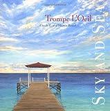 Trompe l'Oeil Sky and Sea, Ursula E. Benad and Martin Benad, 0393731715