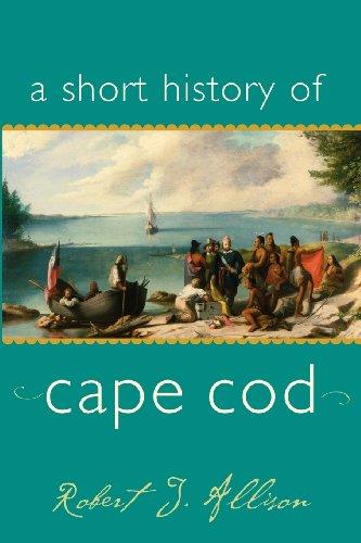 A Short History of Cape Cod (Short Histories)