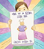 One of A Kind, Like Me / Único como yo (English and Spanish Edition)