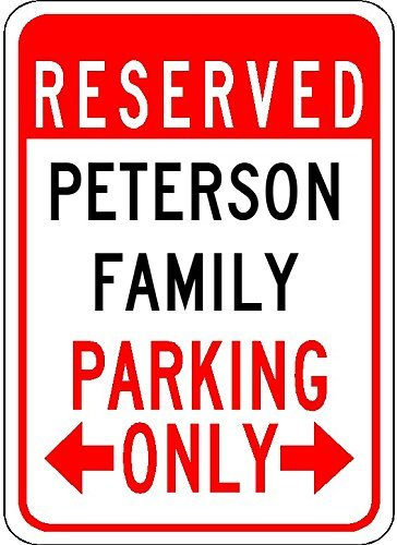 - Metal Signs Peterson Family Parking - Customized Last Name - 8