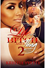 The Life Of A Bitch And A Thug 2 (Volume 2) Paperback