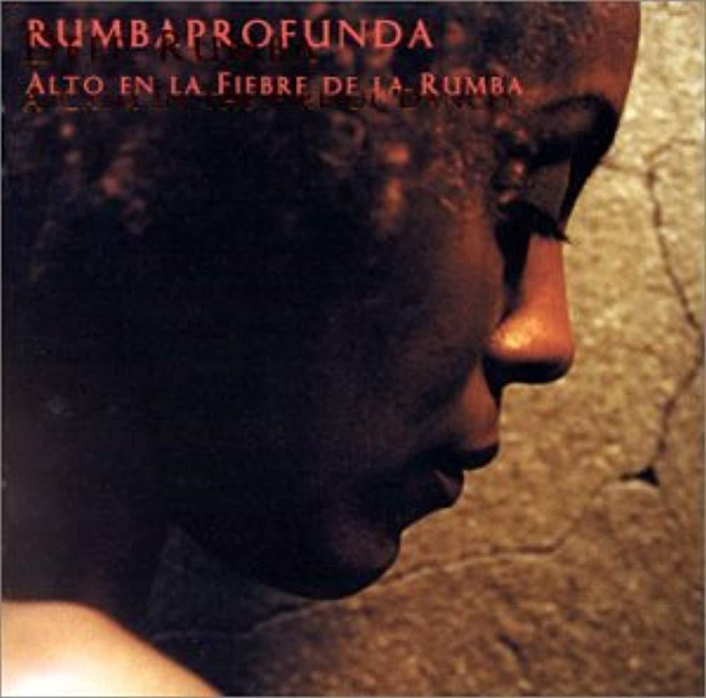 Alto En La Fiebre De La Rumba (A Calm in the Fire of Dances) by Justin Time Records