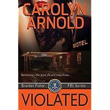 Violated (Brandon Fisher FBI Series Book 5)