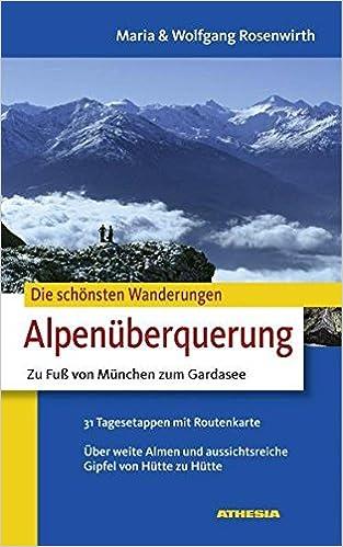 Die Schönsten Wanderungen Alpenüberquerung Zu Fuß Von