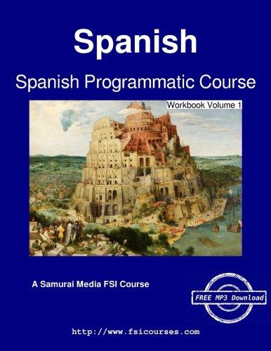 Spanish Programmatic Course - Workbook Volume 1