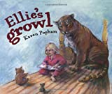 Ellie's Growl, Karen Popham, 1845071891