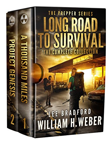 Long Road to Survival: The Complete Box Set: A Post-Apocalyptic, Survival Thriller by [Weber, William H., Bradford, Lee]