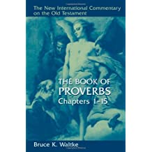 Book of Proverbs, Chapters 1-15, The