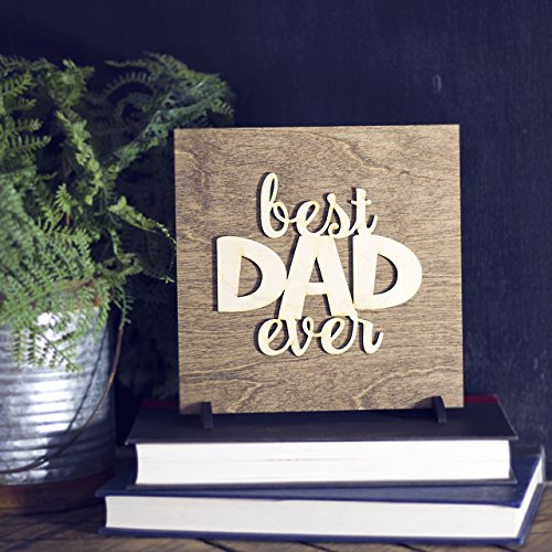 Best Dad Ever Sign from Kids, Son or Daughter, Gift for Father's Day, Christmas, Birthday Present