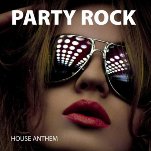 Party rock house anthem various artists mp3 for Anthem house music