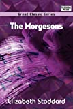 The Morgesons, Elizabeth Stoddard, 8132042662