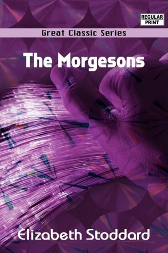 Read Online The Morgesons ebook