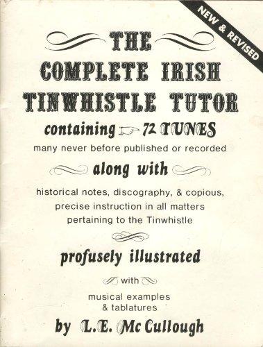 (New and Reivised Complete Irish TinWhistle Tutor)