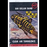 Ian Gillan Band: Clear Air Turbulence Cassette VG++ USA Metal Blade SEALED