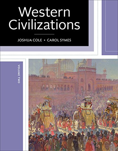 393614328 - Western Civilizations: Their History & Their Culture (Nineteenth Edition)  (Vol. 2)
