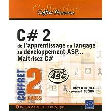 C#2 de l'apprentissage du langage au développement ASP