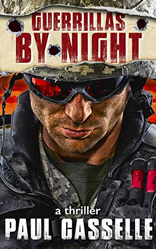 Guerrillas by Night (Conspiracy thriller series Book 0)