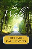 The Walk, Richard Paul Evans, 1602857679