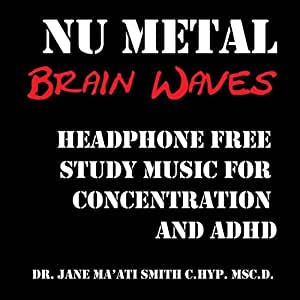 NU Metal Brain Waves: Headphone Free Study Music for Concentration and ADHD