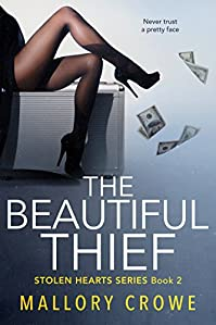 The Beautiful Thief by Mallory Crowe ebook deal