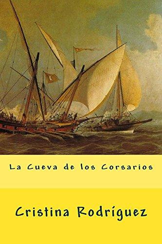 Descargar Libro La Cueva De Los Corsarios Cristina Rodríguez Graetsch