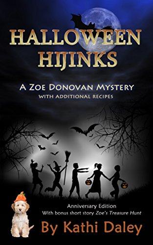 Halloween Hijinks Anniversary Edition (Zoe Donovan Mystery Book 1) -