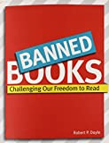 Banned Books: Challenging Our Freedom to Read