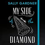 My Side of the Diamond | Sally Gardner