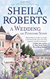 A Wedding on Primrose Street: A Novel (Life in Icicle Falls)