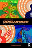 Arresting Development: The power of knowledge for social change, Craig Johnson, 0415381533