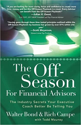 f04c5101111db6 The Off Season For Financial Advisors Paperback – June 1