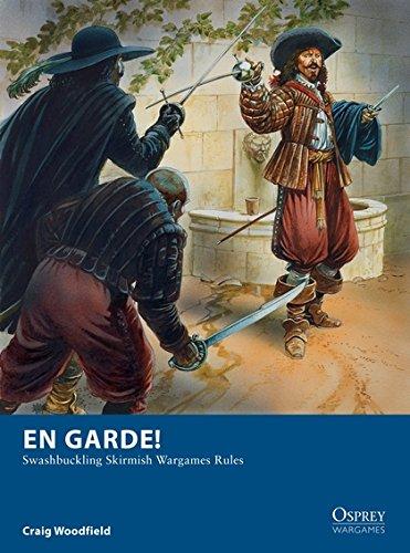 En Garde!: Swashbuckling Skirmish Wargames Rules (Osprey (Osprey Collection)