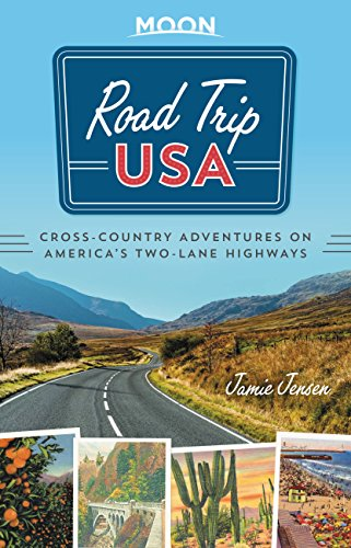 Road Trip USA: Cross-Country Adventures on America's Two-Lane -